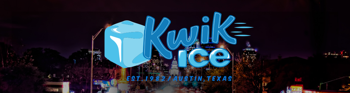Kwik Ice | Austin, Texas